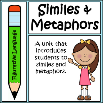 Figurative Language: Similes and Metaphors