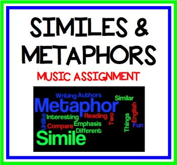 Similes and Metaphors Music Assignment