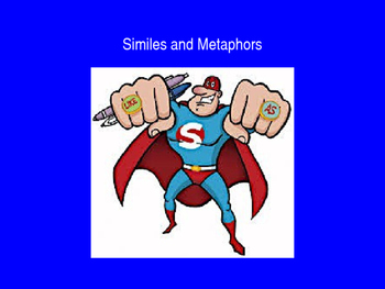 Similes and Metaphors PowerPoint