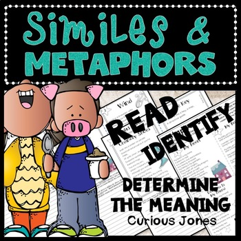 Similes and Metaphors RL.5.4 - Read, Identify & Determine the Meaning