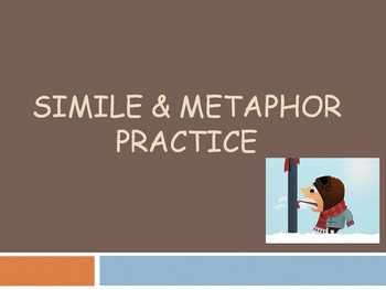 Similes and Metaphors practice *please rate*