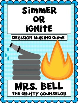 Simmer -or- Ignite (Decision Making Game)