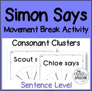 Simon Says: A Movement Break Activity (Consonant Clusters)