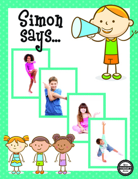 Simon Says Body Awareness and Motor Planning