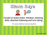 SIMON SAYS Adapted for Early Childhood / Speech Therapy /