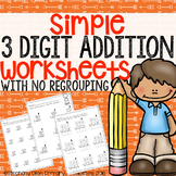 Simple 3 Digit Addition Worksheets ( No regrouping )