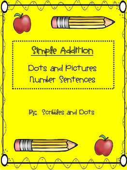 Simple Addition Math Facts -- Dots and Pictures