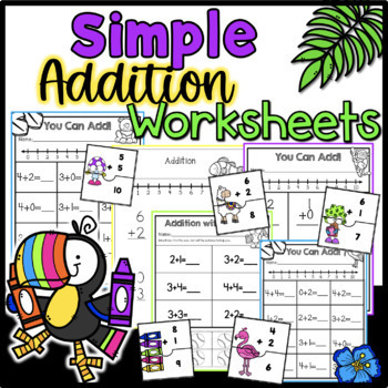 Simple Addition Practice Worksheets (28 Pages)