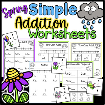 Simple Addition Practice Worksheets {Spring Theme}
