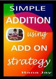 Simple Addition Using Add on Strategie