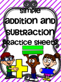 Simple Addition and Subtraction Practice Sheets w/Pictures