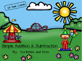Simple Addition and Subtraction Task Cards