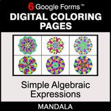 Simple Algebraic Expressions - Digital Mandala Coloring Pages   Google Forms