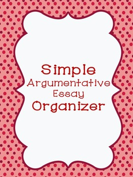 Simple Argumentative Graphic Organizer