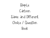 Simple Cartoon Same and Different Book