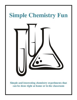 Simple Chemistry Fun, Activities and Experiments
