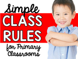 Simple Class Rules for Primary Grades (Pre-K, Kindergarten