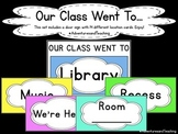 Our Class Went To... Classroom Door Sign {Simple}