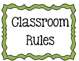 Simple Classroom Rules