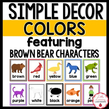 Simple Color Names Posters {Featuring Brown Bear Characters}