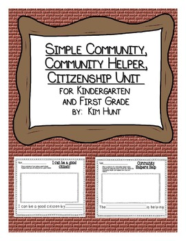 Simple Community, Community Helpers, Citizenship Unit for K and 1st