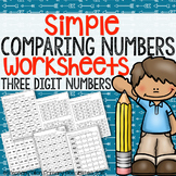 Simple Comparing Numbers Worksheets (3 digit numbers)