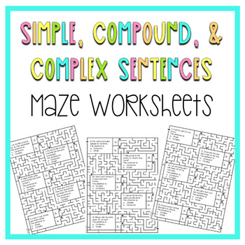 Simple, Compound, and Complex Sentence Maze Worksheets (4th-8th grade)