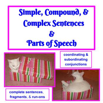 Simple, Compound, & Complex Sentences & Parts of Speech