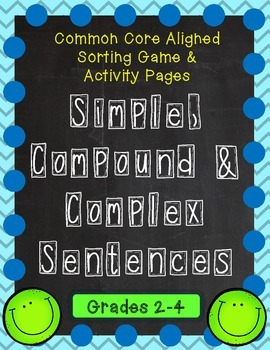Simple, Compound & Complex Sentences - Sorting Game & Activity Pages