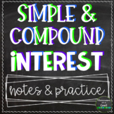 Simple & Compound Interest: Notes & Practice BUNDLE