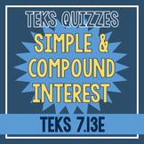 Simple & Compound Interest Quiz (TEKS 7.13E)