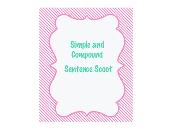 Simple & Compound Sentence Scoot