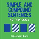 Simple & Compound Sentences: 40 Task Cards Plus Grammar Posters