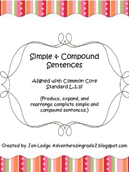 Simple & Compound Sentences ~ Common Core L.2.1f aligned