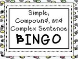 Simple, Compound, and Complex Sentence *BINGO*