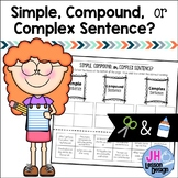 Simple Compound and Complex Sentences: Cut and Paste Sort