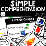 Simple Comprehension June: for Special Education
