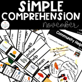 Simple Comprehension November: for Special Education