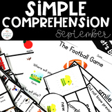 Simple Comprehension September: for Special Education