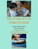 Simple DIY Infant Activities to Promote Development