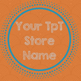 TpT Store Simple Design Orange Burst Logo, Banner and Label Design Bundle