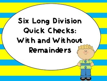 Long Division Quick Checks