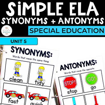 Simple ELA Workbook: Synonyms & Antonyms