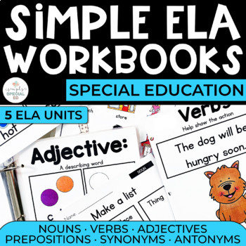 Simple ELA Workbooks Bundle for Students with Special Needs