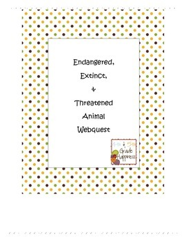 Simple & Easy Extinct, Endanged, Threatened Animal Webquest