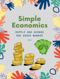 The Stock Market and Supply and Demand: Simple Economic Lessons