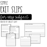 Simple Exit Slips for Any Subject