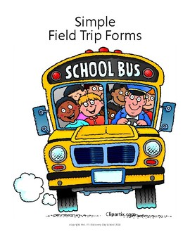 Simple Field Trip Forms