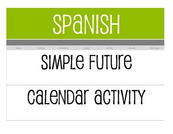 Spanish Simple Future Calendar Activity