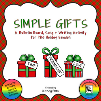 Simple Gifts - A Bulletin Board, Song & Writing Activity for the Holiday Season